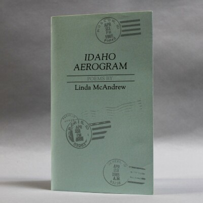 Idaho Aerogram / Linda McAndrew