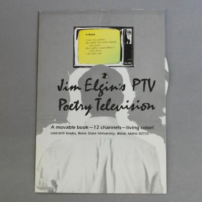 Jim Elgin's PTV Poetry Television: A Movable Book-12 Channels-Living Color! / Jim Elgin