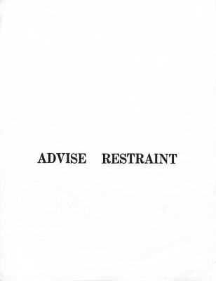[Advise Restraint] / Madeline Wilson
