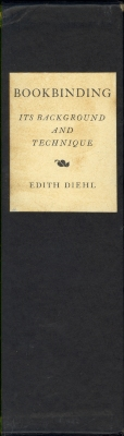 Bookbinding, its background and technique -- Volume I / by Edith Diehl