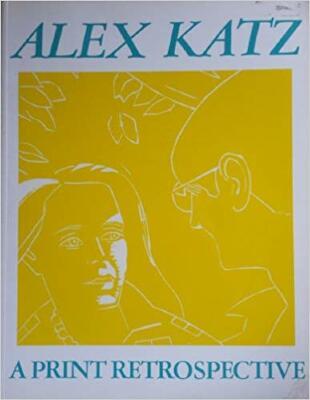 Alex Katz: a print retrospective / Barry Walker