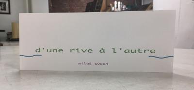D'Une Rive A L'Autre / Milos Cvach
