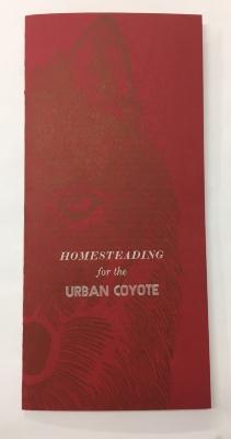 Homesteading for the Urban Coyote / Sarah Nicholls