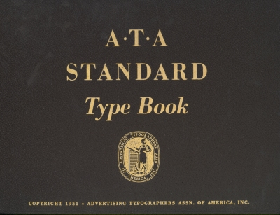 A.T.A. standard type book-Volume 2 of 3 / Advertising Typographers Association of America, Inc.