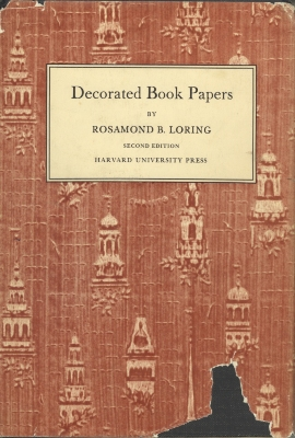 Decorated book papers; being an account of their designs and fashions / by Rosamond B. Loring
