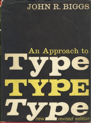 An Approach to Type / by John R. Biggs