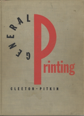 General printing / by Glen U. Cleeton and Charles W. Pitkin