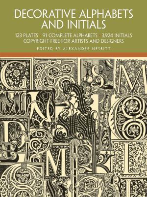 Decorative Alphabets and Initials / Alexander Nesbitt