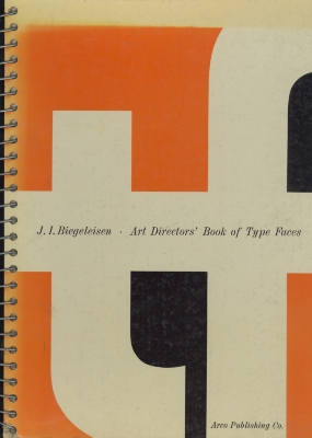 Art directors' work book of type faces, for artists, typographers, letterers, teachers & students. Introduction by Robert L. Leslie / J.I. Biegeleisen