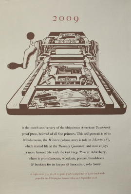 2009 is the 100th Anniversary of the Ubiquitous American Vandercook Proof Press ... / [Whittington Press]