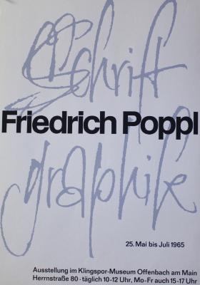 Friedrich Poppl : 25. Mai bis Juli 1965 / Ausstellung im Klingspor-Museum Offenbach am Main