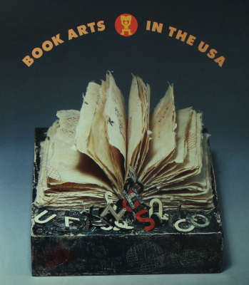 Book Arts in the USA : an Exhibition Organized by the Center for Book Arts : a Cultural Presentation of the United States of America = Les Arts du Livre aux Etats-Unis : une Exposition Organisee par le Center for Book Arts (les Arts du Livre) : une Presentation Culturelle des Etats-Unis d'Amerique / Center for Book Arts