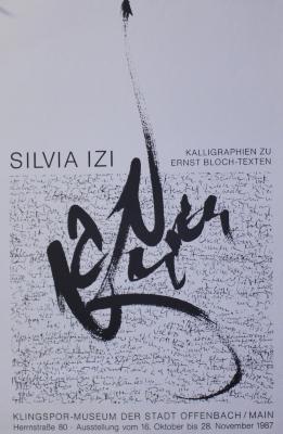 Silvia Izi : Kalligraphien Zu Ernst Bloch-Texten / Klingspor-Museum Der Stadt Offenbach Main