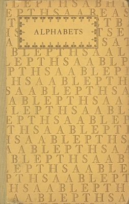 Alphabets; a manual of letter design : with complete alphabets of varied styles of lettering / by Douglas C. McMurtrie.