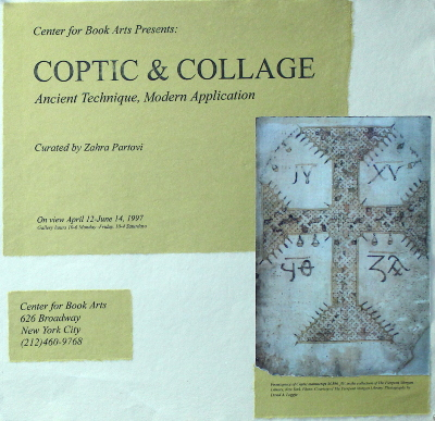 Coptic & Collage : Ancient Technique, Modern Application / Center for Book Arts ; Curated by Zahra Partovi ...