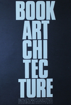 Book Artchitecture : Sponsored by the Center for Book Arts : The Metropolitan Museum of Art Thomas J. Watson Library : March 5-29, 1985 ... / [Center for Book Arts]