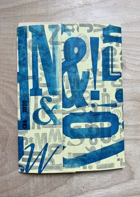 [Letterpress I and II portfolio] / Nicole Rivera Casillas, Claudia Kaatziza Cortinez, Aiden Farrell, NIC Kay, Dana Manickavasagam, Susan McLaughlin, Devin N. Morris