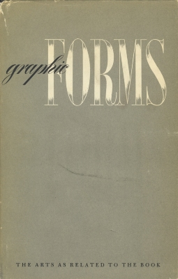 Graphic forms : the arts as related to the book / Gyorgy Kepes ... [et al.]
