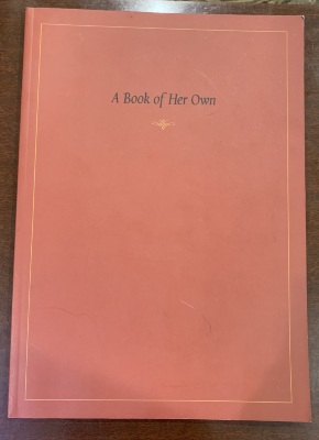 A book of her own : an exhibition of manuscripts and printed books in the Yale University Library that were owned by women before 1700 / Robert G. Babcock ; in collaboration with Torrence N. Thomas, D. Marshall Kibbey, Elizabeth P. Archibald