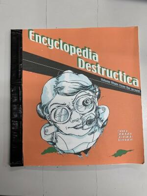 Encyclopedia Destructica: Volume Atum, Issue the Second / Jamie Biunno, Sarah Koljonen, Jairan Sadeghi; edited by Christopher Kardambikis and Tom Weinrich