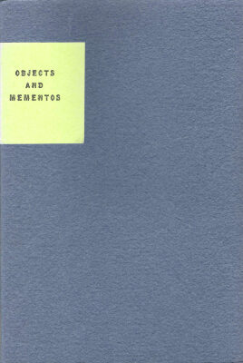 Objects and Momentos /Eric Pankey; Barbara Henry