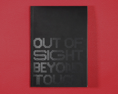"""Exhibition catalog for """"Out of Sight, Beyond Touch   بیرون از دید، ورای لمس"""""""