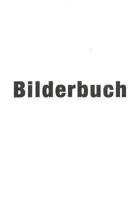 Bilderbuch / Joachim Schmid