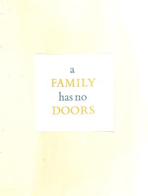 A Family Has No Doors / Rosaire Appel