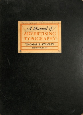 A Manual of Advertising Typography / Thomas B. Stanley