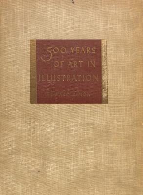 500 Years of Art in Illustration: From Albrecht Durer to Rockwell Kent / Howard Simon