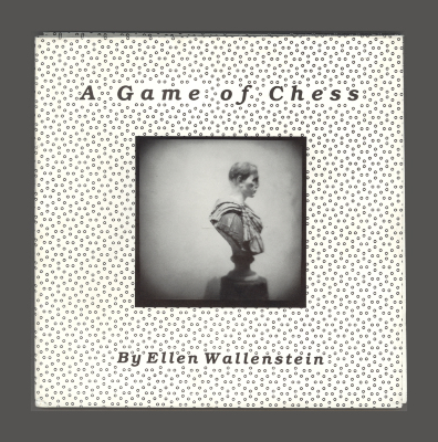 A Game of Chess /Ellen Wallenstein