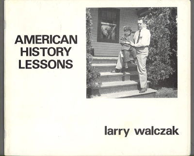 American History Lessons / Larry Walczak