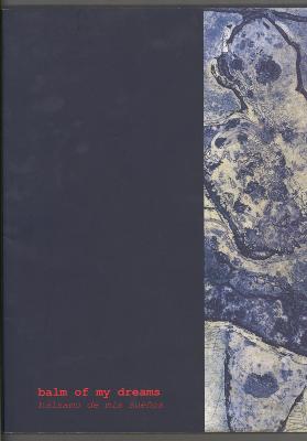 Balm of My Dreams / Balsame de Mis Suensos /  Virgili Barbara; Fran Bull; Carolyn Corbett