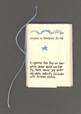 Prayers in Reverence for Life / Lorraine Lang Niemela