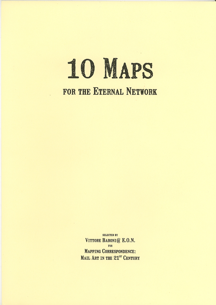 10 Maps for the Eternal Network / Vittore Baroni