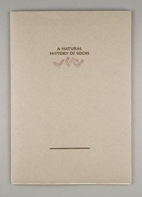 A Natural History of Socks / Eric May; Jan C. Snow