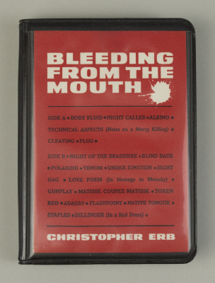 Bleeding from the Mouth / Christopher Erb