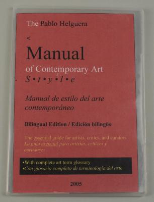 Manual of Contemporary Art Style: Manual de Estilo del Arte Contemporaneo / Pablo Helguera