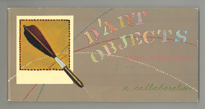 D'Art Objects- A Collaboration / Mary Manusos; John Chakers