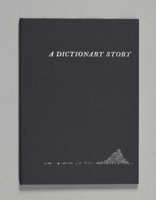 A Dictionary Story / Sam Winston