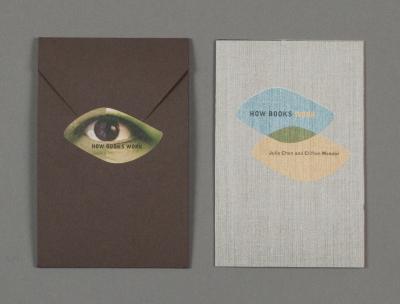 How Books Work / Julie Chen; Clifton Meador