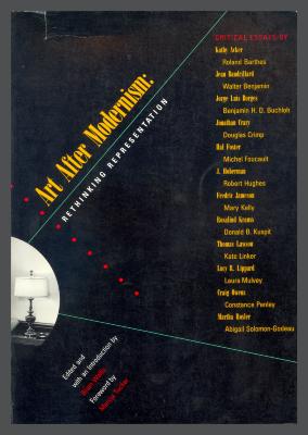 Art After Modernism: Rethinking Representation / Brian Wallis, ed.