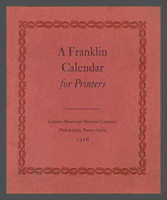 A Franklin Calendar for Printers / Lanston Monotype Machine Company