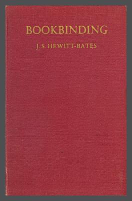 Bookbinding / J.S. Hewitt-Bates