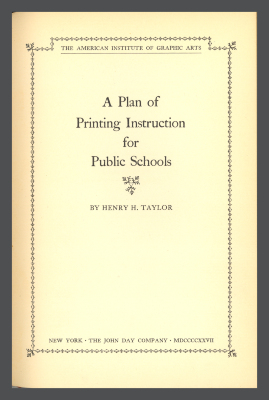 A Plan of Printing Instruction for Public Schools / Henry H. Taylor