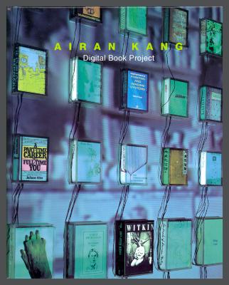 Airan Kang: Digital Book Project / Airan Kang