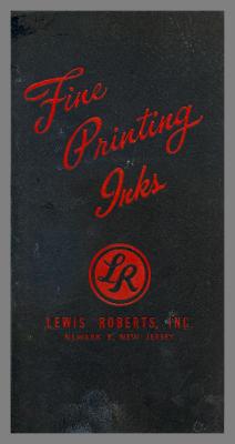Fine Printing Inks / Lewis Roberts, Inc.