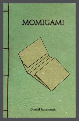Momigami: Japanese Kneaded Paper / Donald Farnsworth
