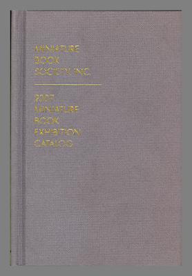 2007 Miniature Book Society Catalog / Miniature Book Society, Inc.