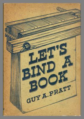 Let's Bind a Book / Guy A. Pratt